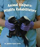 Animal Helpers, Jennifer Keats Curtis, 1607186721