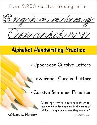 Beginning Cursive: Alphabet Handwriting Practice (Over 9 ...