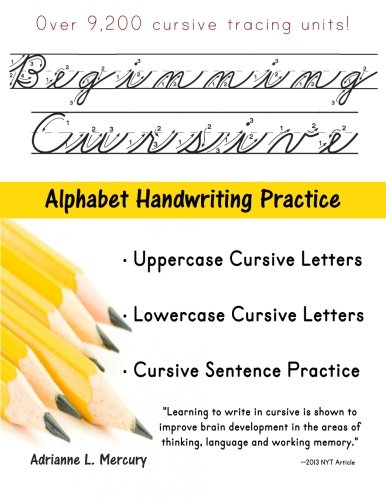 Beginning Cursive: Alphabet Handwriting Practice (Over 9, 200 ...