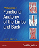 Hollinshead's Functional Anatomy of the Limbs and Back - E-Book