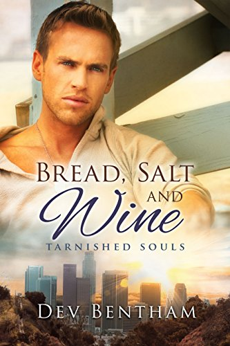 Bread, Salt and Wine (Tarnished Souls Book 4)
