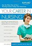 img - for Your Career in Nursing: Manage Your Future in the Changing World of Healthcare by Annette Vallano (2008-12-02) book / textbook / text book