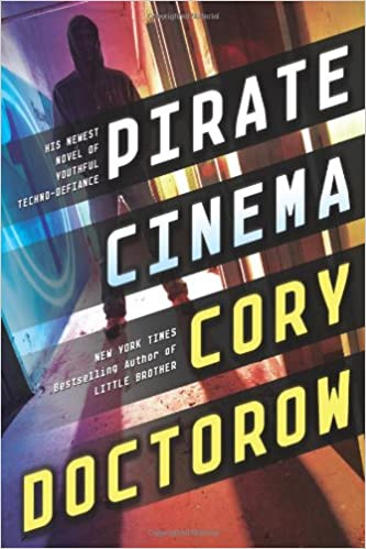 Amazon Fr Pirate Cinema Cory Doctorow Livres