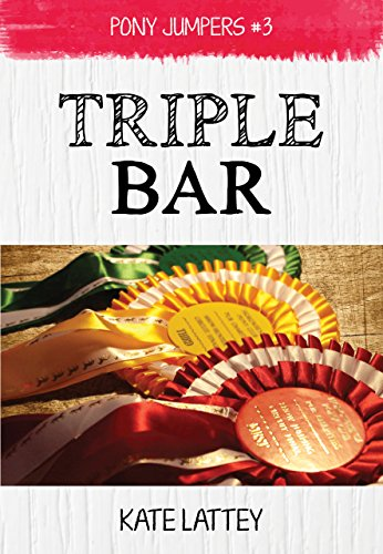 Triple Bar: (Pony Jumpers #3)