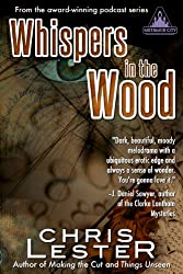 Whispers in the Wood: A Tale of Metamor City