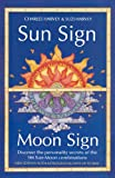 img - for SUN SIGN MOON SIGN NEW ED PB book / textbook / text book