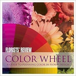 Color Wheel Florists Review David Coake 9780980181548 Amazon