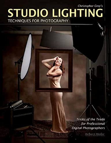Christopher Greyu0027s Studio Lighting Techniques for Photography Christopher Grey 9781584282716 Amazon.com Books  sc 1 st  Amazon.com & Christopher Greyu0027s Studio Lighting Techniques for Photography ...