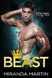 Beast: A Filthy Sweet Fairy Tale Romance