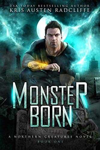 Monster Born (Northern Creatures Book 1) -