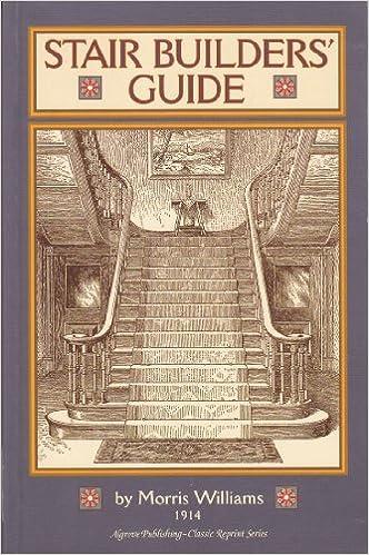 Stair Builders Guide: Morris Williams: 9781897030479: Amazon.com: Books