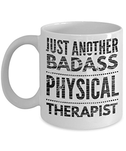 Just Another Badass Physical Therapist Mug - Cool Coffee Cup