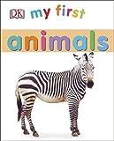 My First Animals (My First Board Book)