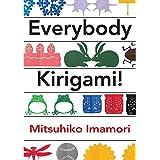 Everybody Kirigami!