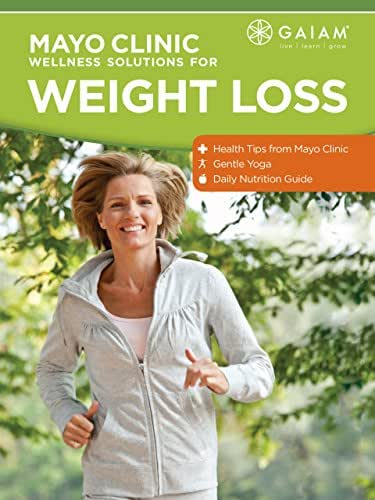 Gaiam: Mayo Clinic Wellness Solutions for Weight Loss Season 1
