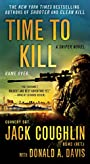 Time to Kill: A Sniper Novel (Kyle Swanson Sniper Novels Book 6)