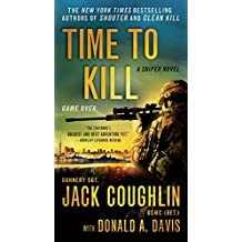 Amazon jack coughlin books biography blog audiobooks kindle time to kill a sniper novel kyle swanson sniper novels book 6 fandeluxe Gallery