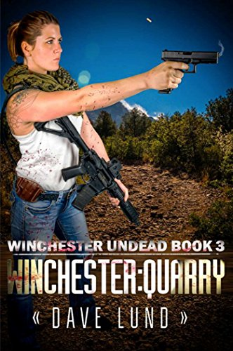 Winchester: Quarry (Winchester Undead)