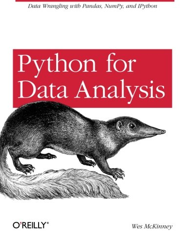 Python for Data Analysis: Data Wrangling with Pandas, NumPy, and IPython cover