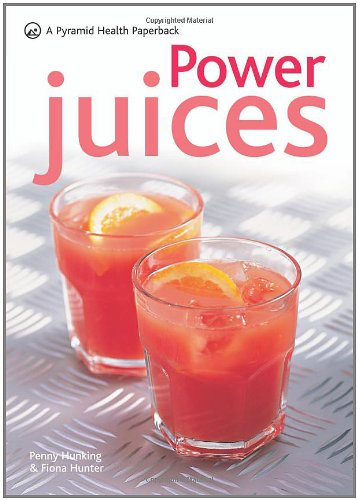 (Power Juices (Pyramid Series))