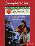 A Holiday Prayer (Christmas Flash)