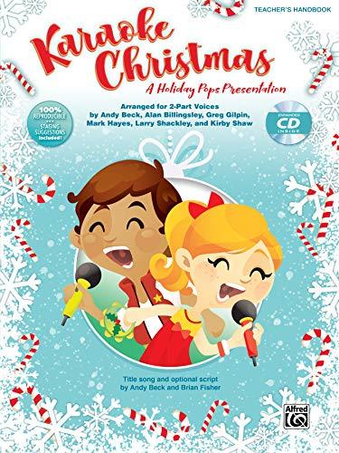 Holiday Karaoke - Karaoke Christmas: A Holiday Pops Presentation for 2-Part Voices, Book & Enhanced CD
