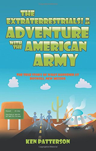 Download The Extraterrestrials! In an Adventure with the American Army PDF