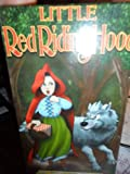 Little Red Riding Hood/ The Wolf and the Seven Kids/ The Spoiled Little Bears