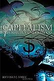 Capitalism Imperfectly Understood, Richard J. Bisbee, 1467060348