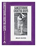 Gloucestershire Cricketing Greats, Spellmount Ltd. Publishers Staff, 094677143X