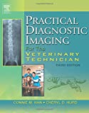 img - for Practical Diagnostic Imaging for the Veterinary Technician, 3e book / textbook / text book