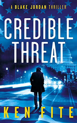 Credible Threat: A Blake Jordan Thriller (The Blake Jordan Series Book -