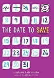 img - for The Date to Save book / textbook / text book