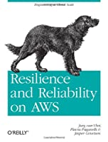 Resilience and Reliability on AWS Front Cover