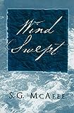 Wind Swept, S G McAfee, 0533161878