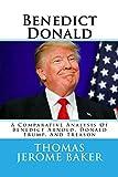 Benedict Donald: A Comparative Analysis Of Benedict Arnold, Donald Trump, And Treason