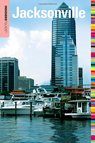 Insiders' Guide® to Jacksonville (Insiders' Guide Series) (Fl Stores Jacksonville)