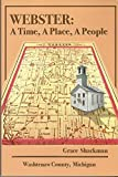 img - for Webster: A Time,a Place, a People book / textbook / text book