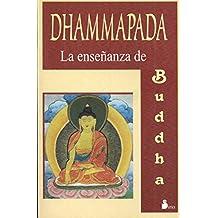 Dhammapada - La Ensenanza de Buda