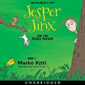 Jesper Jinx and the Mouse Mayhem (Volume 7) | Marko Kitti