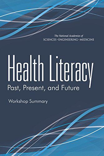 Download Health Literacy: Past, Present, and Future: Workshop Summary Pdf