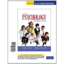 Psychology: Science and Practice, Books a la Carte Edition (2nd Edition)