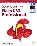Dynamic Learning: Flash CS3 Professional