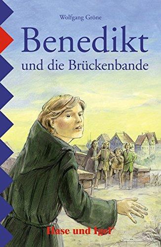 Benedikt und die Brückenbande: Schulausgabe
