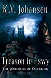 Treason in Eswy, K. V. Johansen, 1551438887