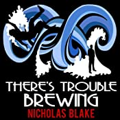 There's Trouble Brewing: Nigel Strangeways, Book 3 | Nicholas Blake
