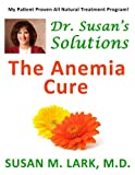 Dr. Susan's Solutions: The Anemia Cure