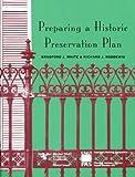 Preparing a Historic Preservation Plan (Planning Advisory Service Reports)