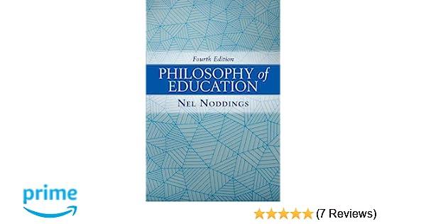 Philosophy of education nel noddings 9780813349725 amazon books fandeluxe Image collections