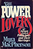 img - for The power lovers: An intimate look at politics and marriage book / textbook / text book